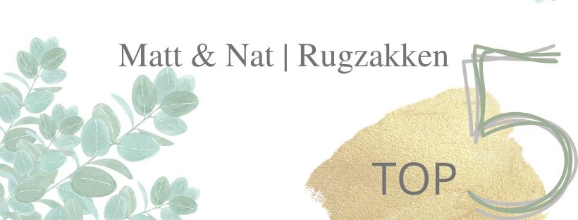 Matt & Nat | Rugzakken