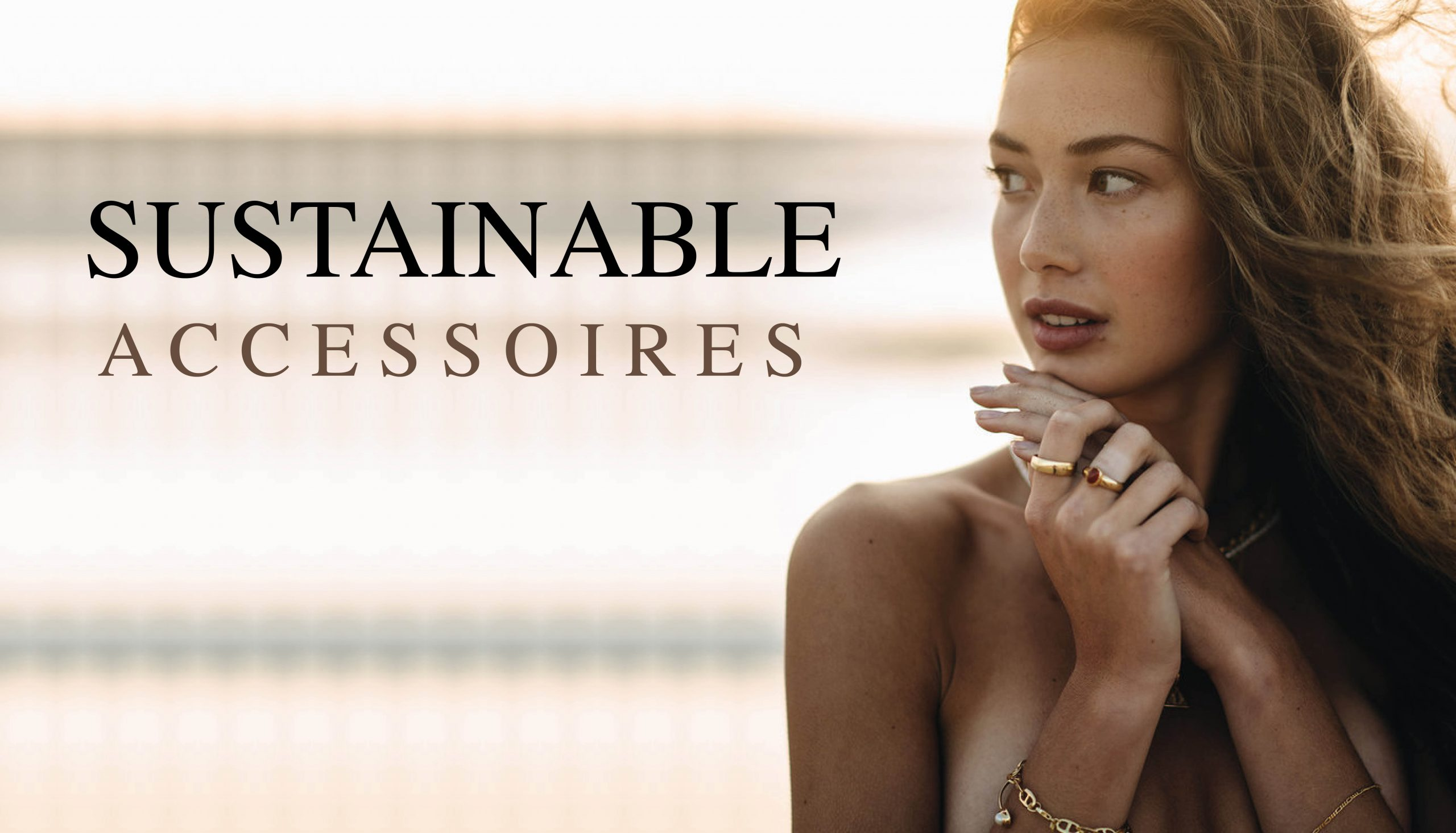 SUSTAINABLE ACCESSOIRES