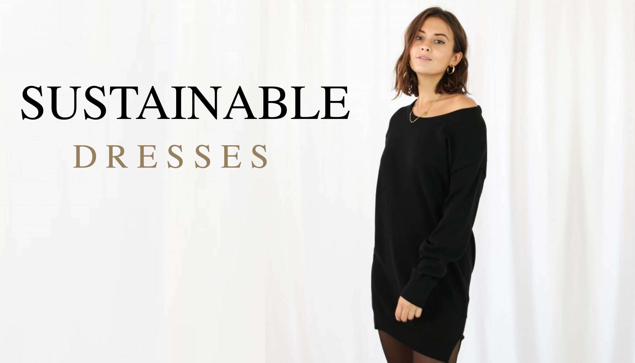 SUSTAINABLE DRESSES